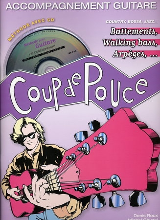Denis Roux Michel Ghuzel: Coup De Pouce Accompagnement Guitare: Guitar: