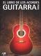 El Libro de los Acordes para Guitarra: Guitar: Instrumental Tutor