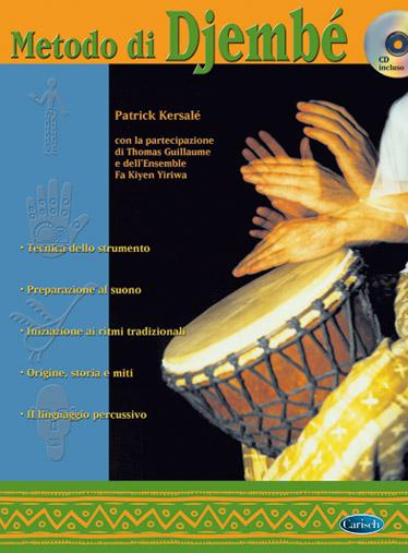 Patrick Kersalé Thomas Guillame: Metodo Di Djembe: Djembe: Instrumental Tutor