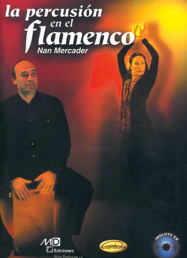 Nan Mercader: La Percusión en el Flamenco: Percussion: Instrumental Tutor