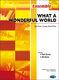 Thiele-Weisse: What A Wonderful World For Ensemble: Ensemble: Score and Parts