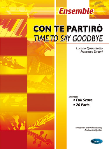 Andrea Bocelli: Time to say Goodbye: Ensemble: Score and Parts