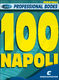 100 Napoli: C Clef Instrument: Mixed Songbook