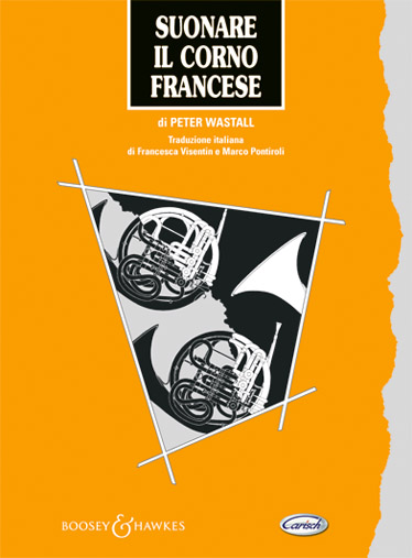 Suonare Il Corno Francese Livre Sur la Musique