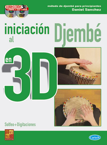 D Sanchez: Iniciacion Al Djembe En 3D: Djembe: Instrumental Tutor