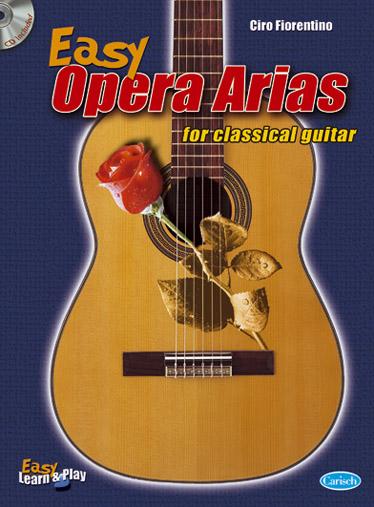 Ciro Fiorentino: Easy opera Arias for Classical Guitar: Guitar: Instrumental