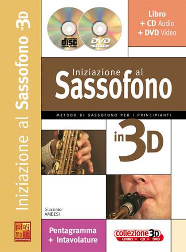 Giacomo Ambesi: Iniziazione al Sax in 3D: Saxophone: Instrumental Tutor
