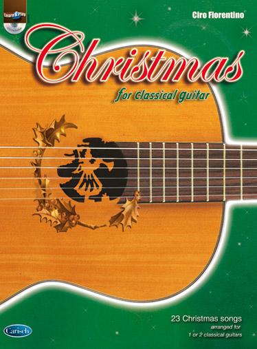 Ciro Fiorentino: Christmas for Classical Guitar: Guitar: Instrumental Album