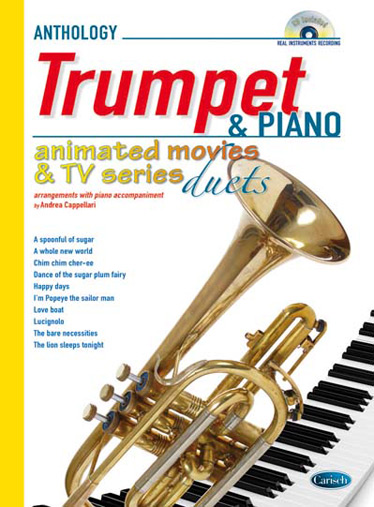 Andrea Cappellari: Animated Movies and TV Duets for Trumpet & Piano: Trumpet:
