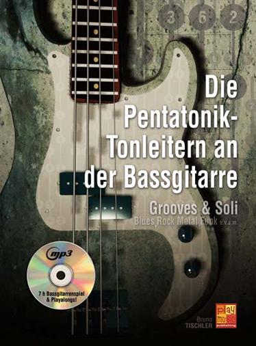 DIE PENTATONIK-TONLEITERN AN DER BASSGITARRE +CD