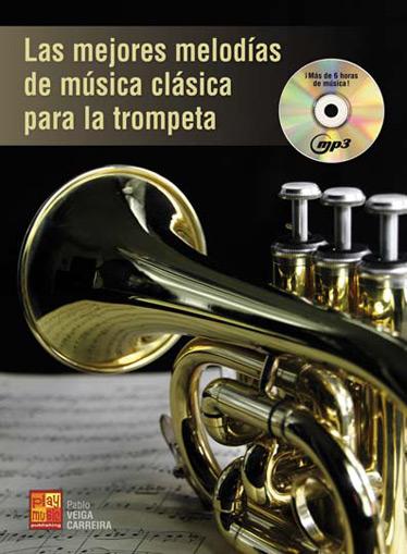 Pablo Veiga Carreire: Mejores Melodias De Musica Clasica: Trumpet: Instrumental