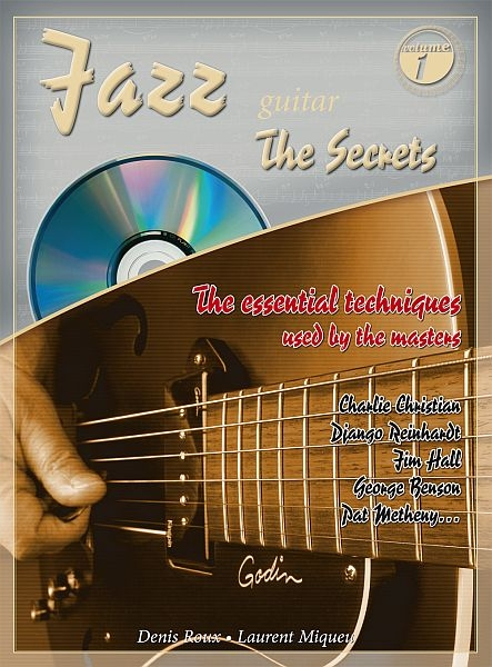 Denis Roux: Jazz Guitar The Secrets 1: Guitar: Instrumental Tutor
