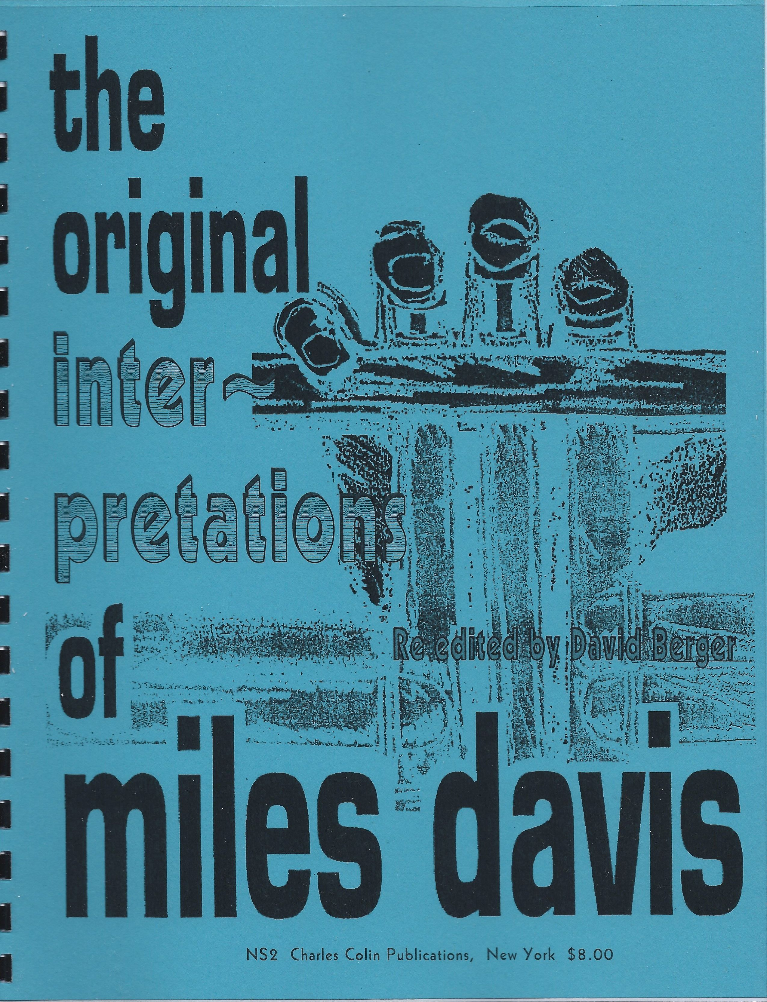 Miles Davis: The Original Interpretations Of Miles Davis: Trumpet: Instrumental