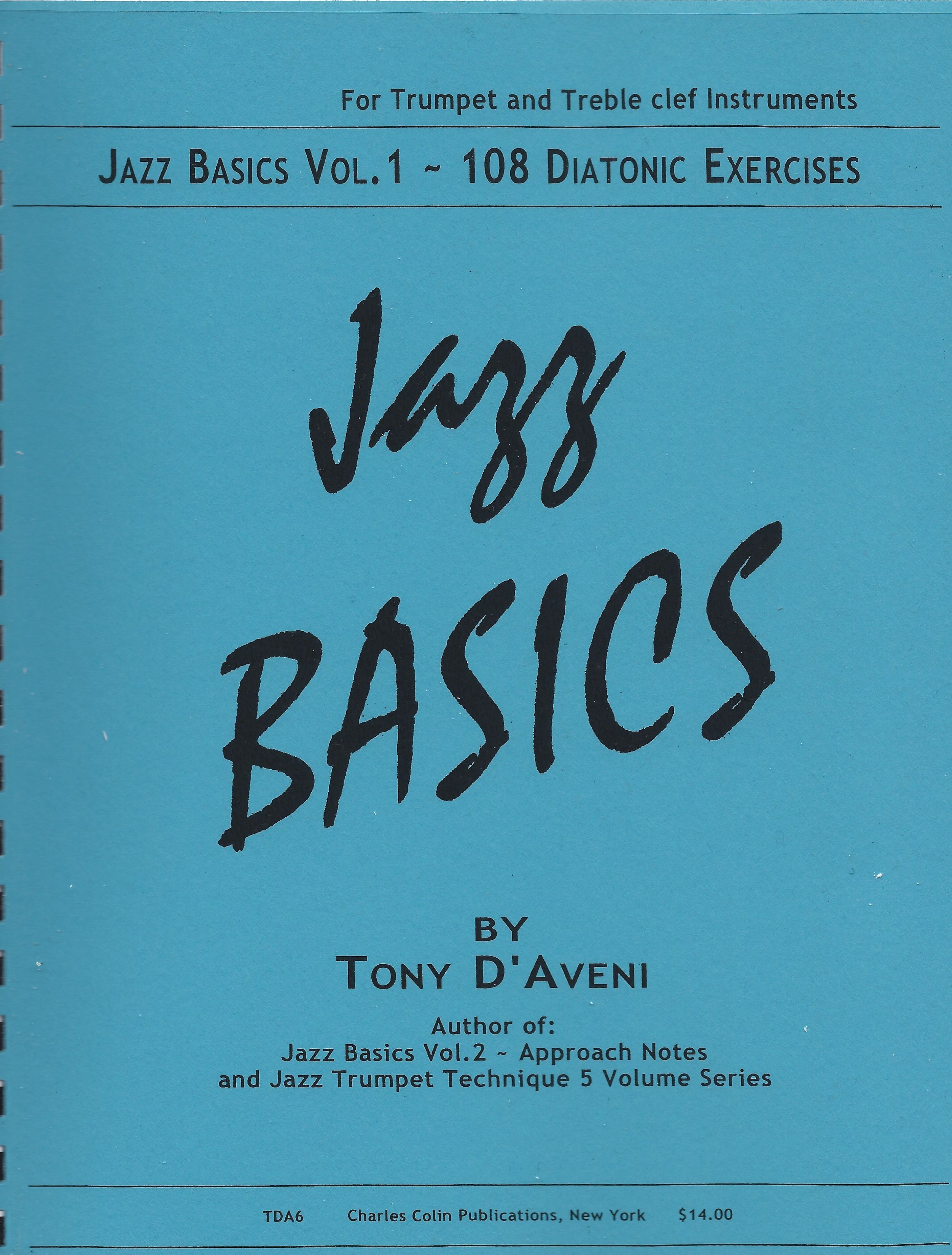 Tony D'Aveni: Jazz Basics - Vol. 1: Trumpet: Instrumental Tutor