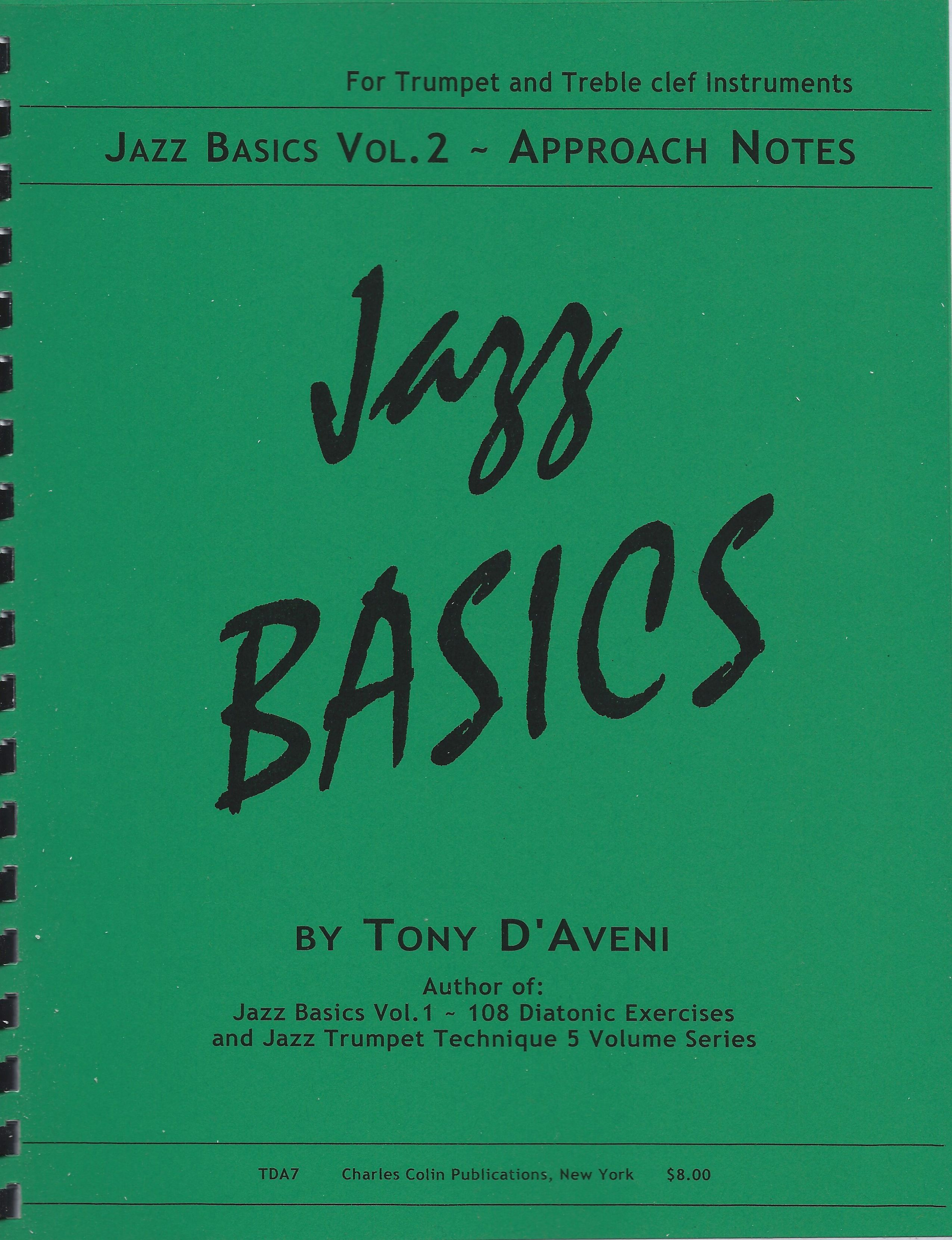 Tony D'Aveni: Jazz Basics - Vol. 2: Trumpet: Instrumental Tutor