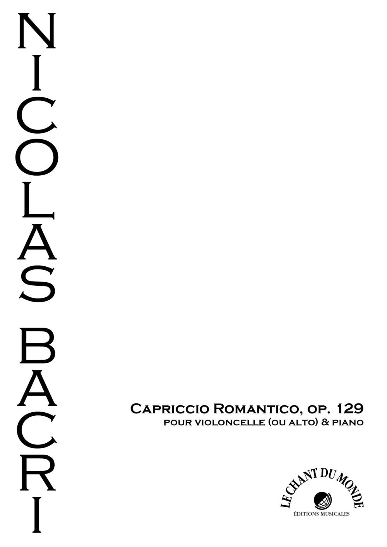 Nicolas Bacri: Capriccio romantico  op.129: Cello and Accomp.: Instrumental Work