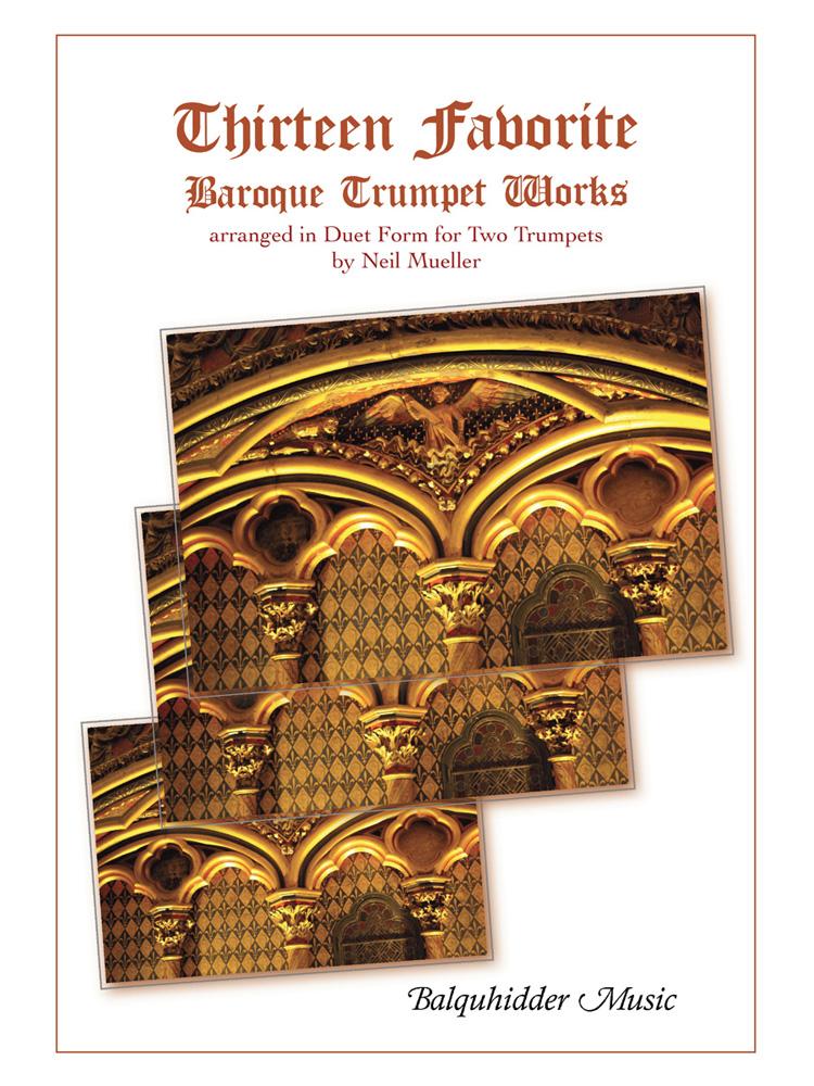Thirteen Favorite Baroque Trumpet Works: Trumpet: Instrumental Album