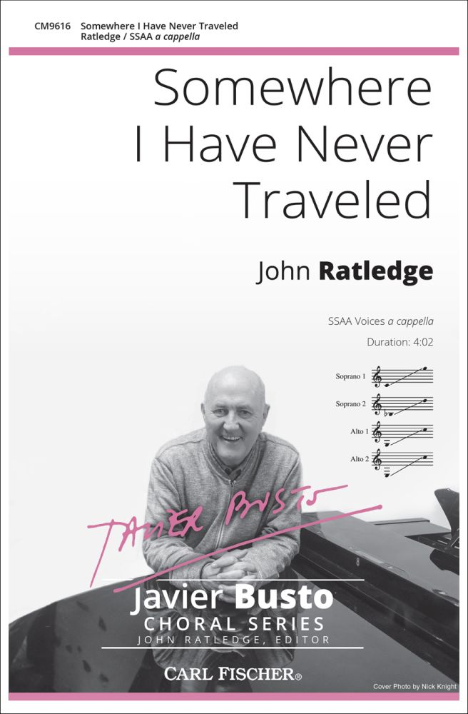 John Ratledge: Somewhere I Have Never Traveled: SSAA: Vocal Score