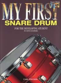 Seth Goldberg: My First Snare Drum: Snare Drum: Instrumental Tutor