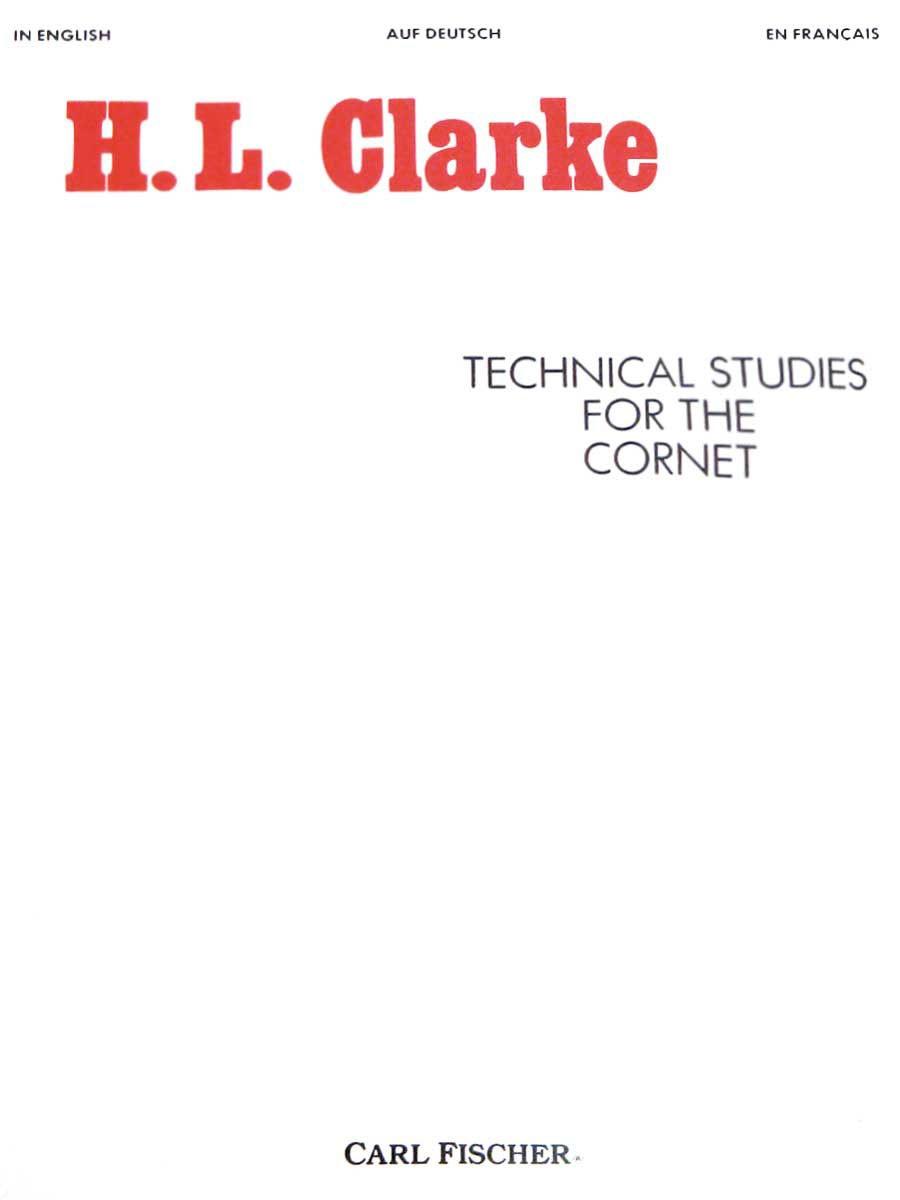 Herbert L. Clarke: Technical Studies for the Cornet: Cornet: Instrumental Tutor