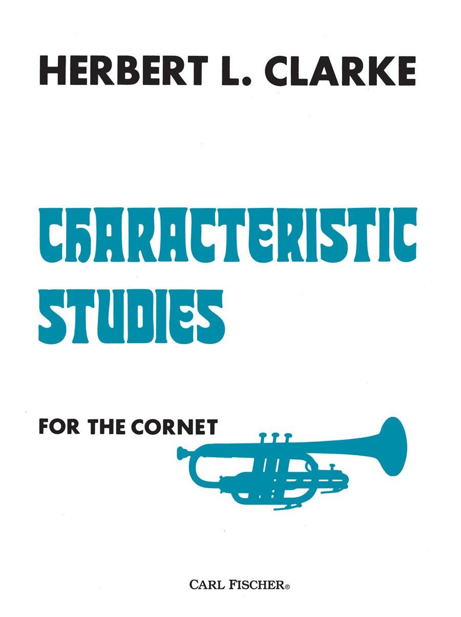 Herbert L. Clarke: Characteristic Studies: Trumpet: Study