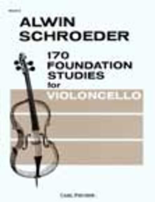 Carl Schröder Friedrich Grützmacher: 170 Foundation Studies 2: Cello:
