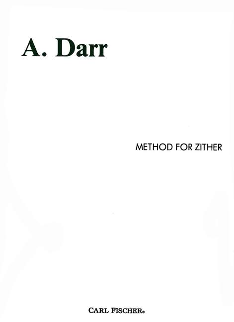 A. Darr: Method for Zither: Zither: Instrumental Tutor