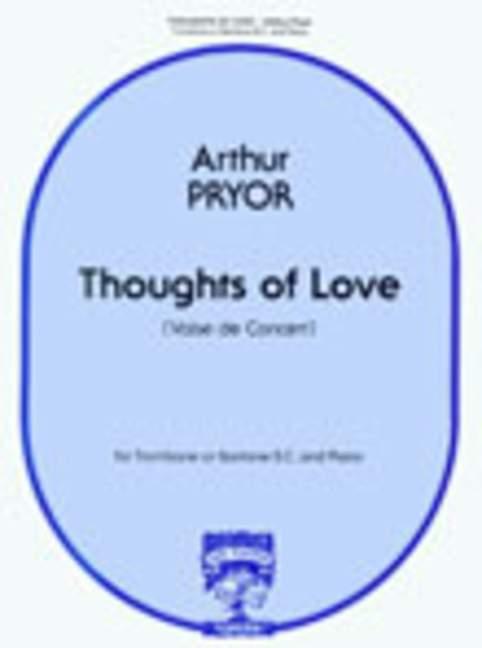 Arthur Pryor: Thoughts Of Love: Euphonium: Instrumental Work