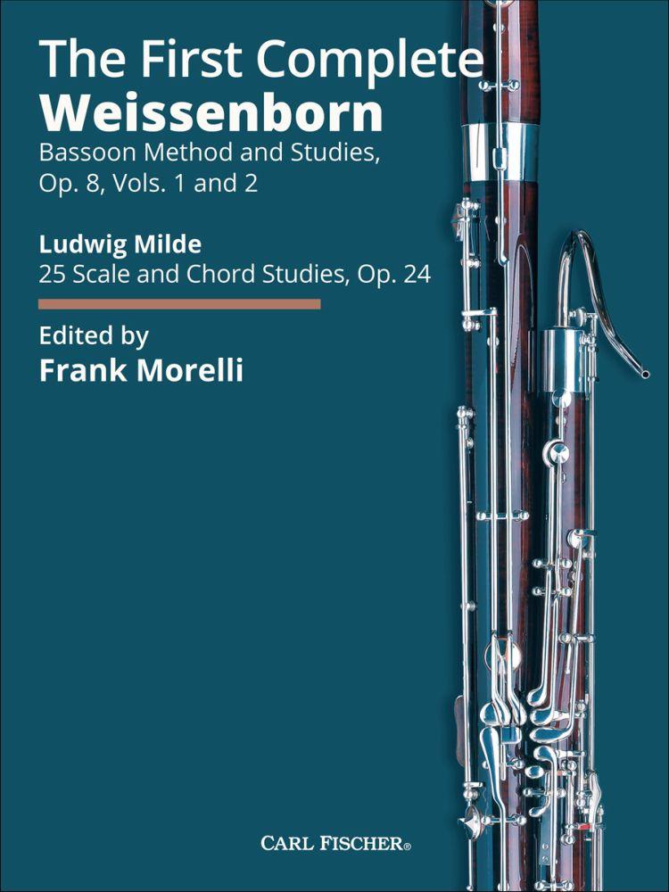 Julius Weissenborn Ludwig Milde: The First Complete Weissenborn: Bassoon: Study