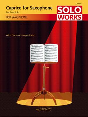 Stephen Bulla: Caprice for Saxophone: Alto Saxophone: Instrumental Work