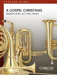 Stephen Bulla: A Gospel Christmas: Fanfare Band: Score & Parts