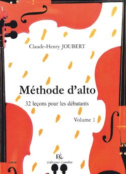 Claude-Henry Joubert: Méthode d'alto Vol.1 : 32 leçons débutants: Viola: