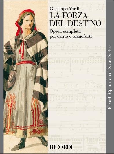 Giuseppe Verdi: La forza del destino: Opera: Vocal Score