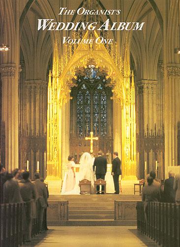 Organist's Wedding Album Volume 1: Organ: Instrumental Album