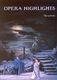 Opera Highlights Piano: Piano: Instrumental Album