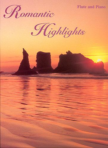 Romantic Highlights: Flute: Instrumental Album