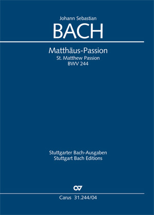 Johann Sebastian Bach: Matthäus-Passion: SATB
