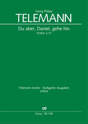Georg Philipp Telemann: Du Aber  Daniel  Gehe Hin: SATB: Vocal Score