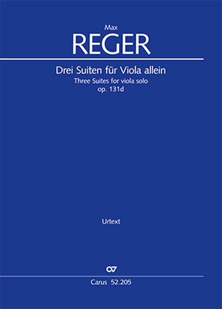 Max Reger: Three Suites for viola solo: Viola: Instrumental Album