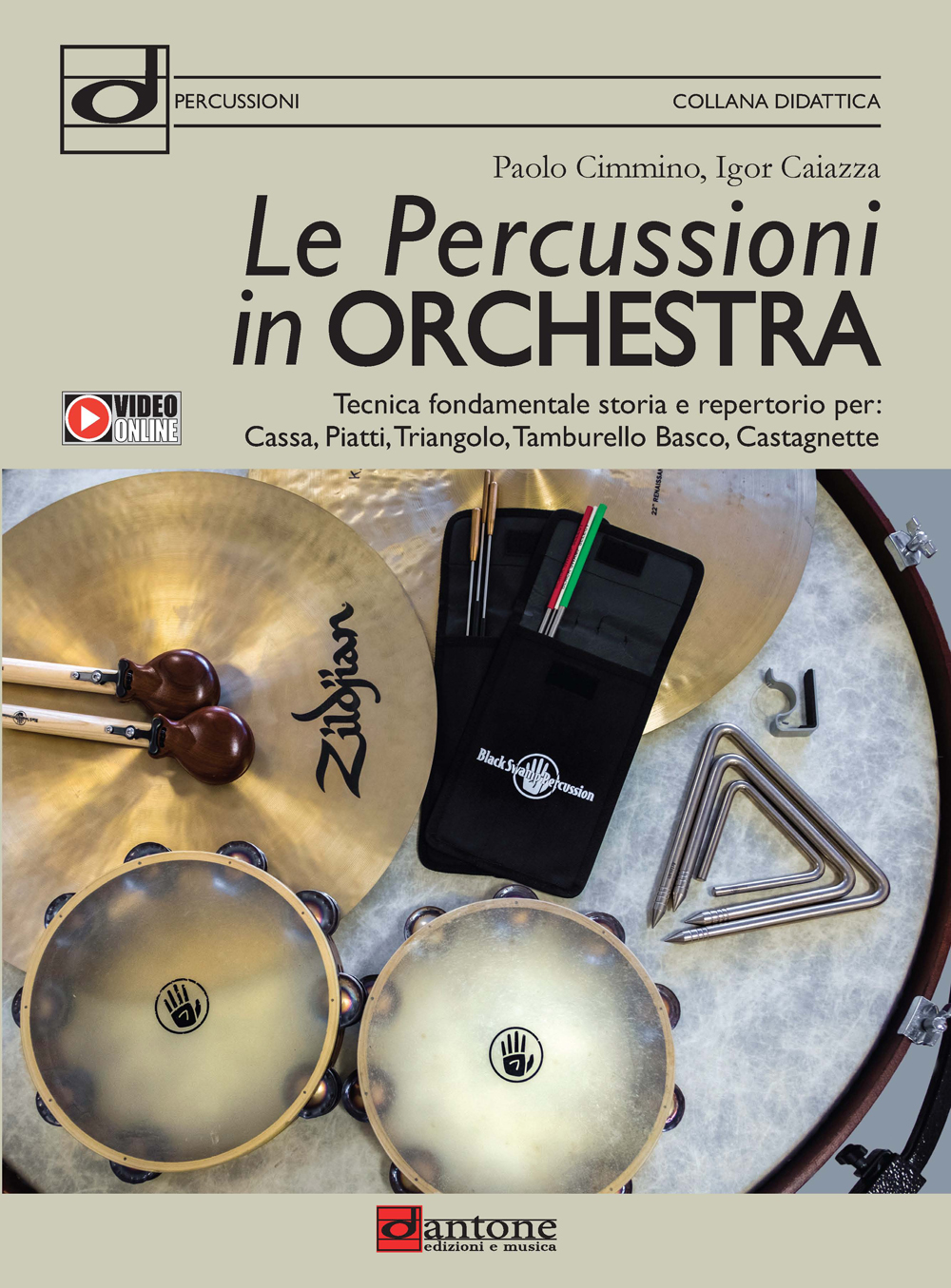 Paolo Cimmino Igor Caiazza: Le Percussioni In Orchestra: Percussion:
