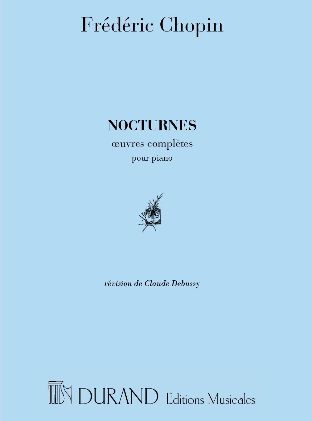 Frédéric Chopin: Nocturnes - Révision De Claude Debussy: Piano: Instrumental
