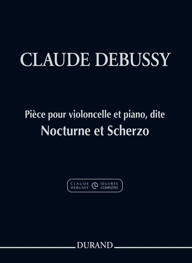 Claude Debussy: Nocturne Et Scherzo: Cello: Score