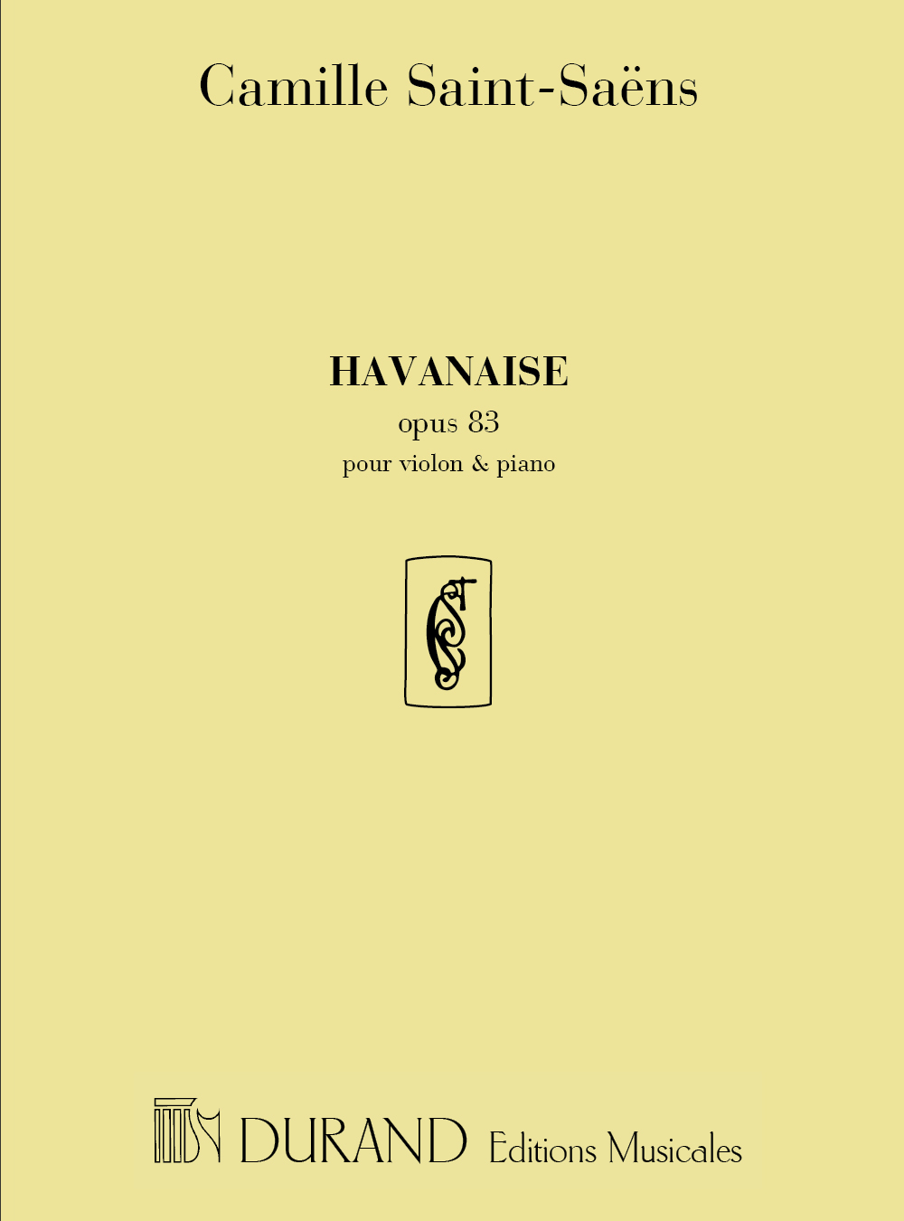 Camille Saint-Saëns: Havanaise Op 83: Violin