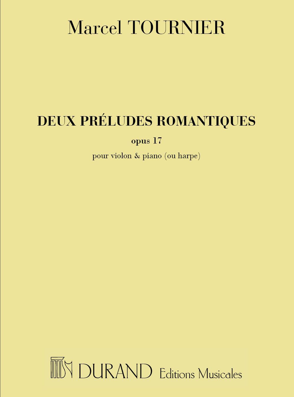 M. Tournier: Deux Preludes Romantiques  Opus 17: Violin