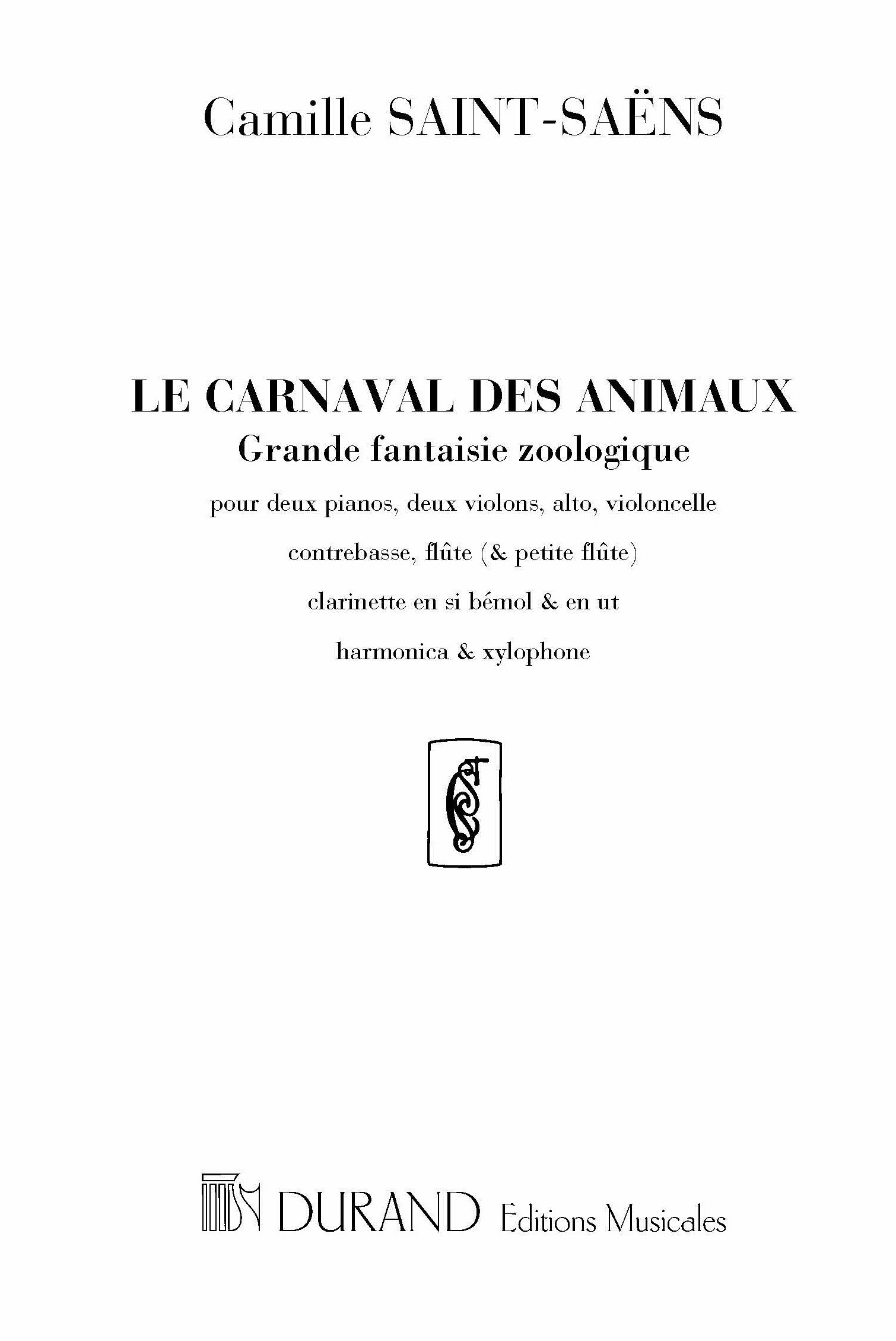 Camille Saint-Saëns: Le Carnaval des Animaux: Chamber Orchestra: Score