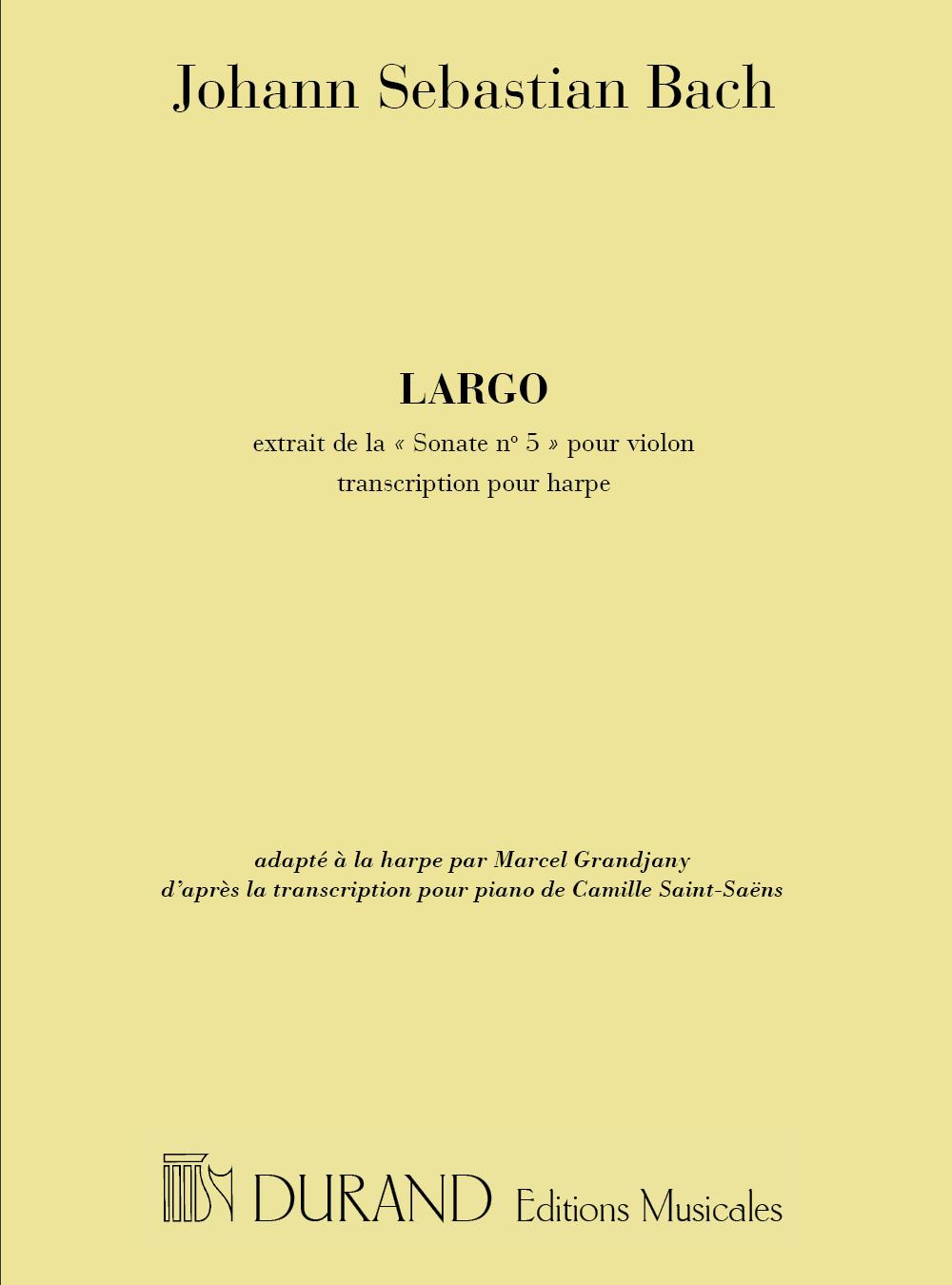Johann Sebastian Bach: Largo Harpe (Sonate N 5 Violon Tr: Grandjany: Harp