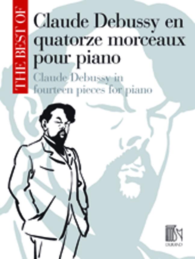 Claude Debussy: The Best of Claude Debussy: Piano: Instrumental Album