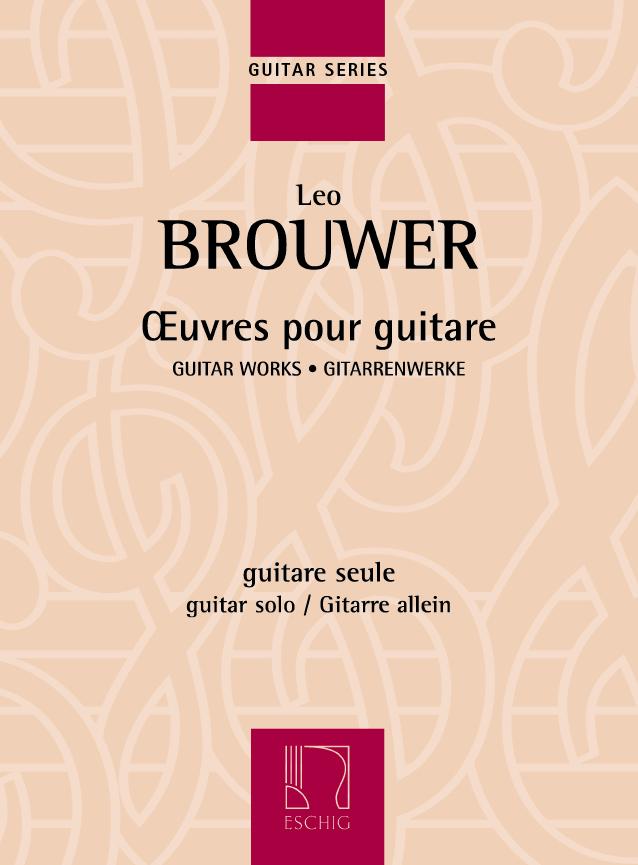 Leo Brouwer: Oeuvres pour guitare: Guitar: Instrumental Album