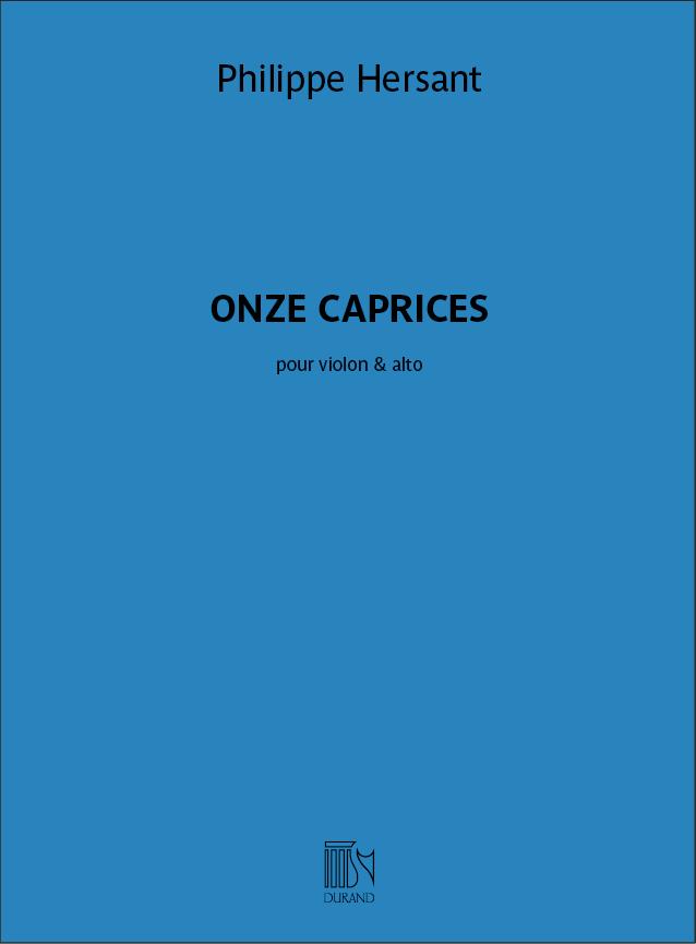 Philippe Hersant: Onze Caprices  Pour Violon & Alto: Violin & Viola