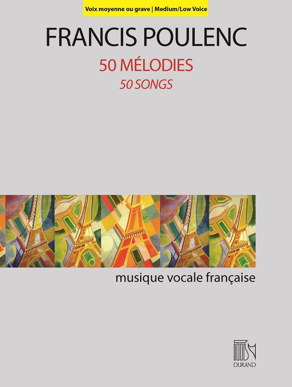Francis Poulenc: 50 Mélodies: Low Voice: Vocal Album